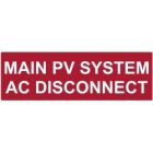 Solar Label, MAIN PV SYSTEM AC DISCONNECT, 1.750 in. H x 5.5 in. L Marker