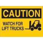 Safety Sign Aluminum WATCH FOR LIFT TRUCKS