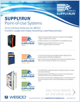 Benefits of SupplyRun Point-of-Use Systems